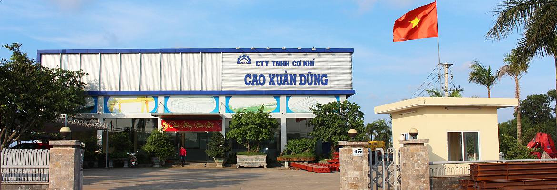 CÔNG TY TNHH CƠ KHÍ CAO XUÂN DŨNG, Công ty TNHH Cơ khí Cao Xuân Dũng